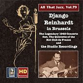 All That Jazz, Vol. 79: Django Reinhardt in Brussels – The 1948 Concerto & The Studio Recordings de Django Reinhardt