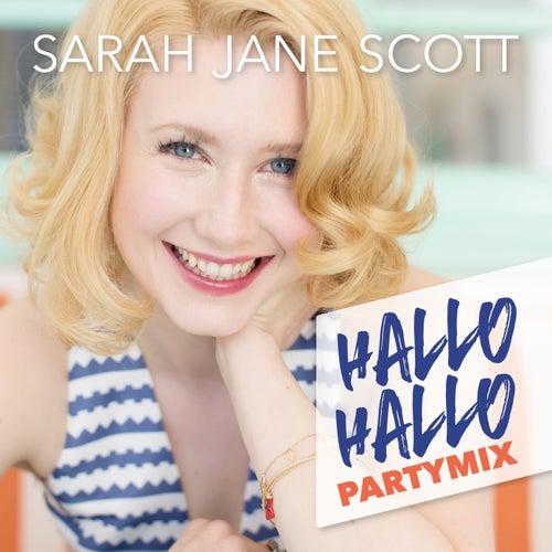 Hallo Hallo (Partymix) von Sarah Jane Scott
