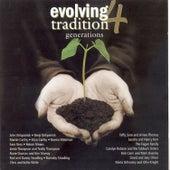 Evolving Tradition, Vol. 4: Generations von Various Artists