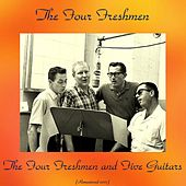 The Four Freshmen and Five Guitars (Remastered 2017) de The Four Freshmen