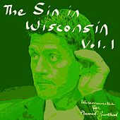 The Sin in Wisconsin, Vol. 1 (Wisconsinites for Planned Parenthood) by Various Artists