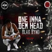 One Inna Dem Head - Single by Blak Ryno