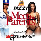 Meet the Parents by Bizzy
