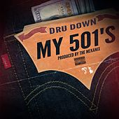 My 501's von Dru Down