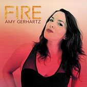 Fire de Amy Gerhartz