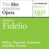 Beethoven: Fidelio (March 10, 1951) by Various Artists