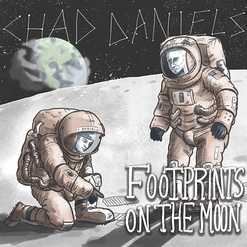 Footprints on the Moon by Chad Daniels