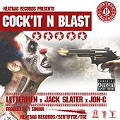 Cock It n Blast (feat. Jack Slater & Jon C) by The Lettermen