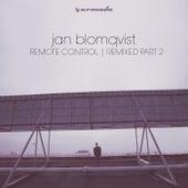 Remote Control (Remixed Part 2) by Jan Blomqvist