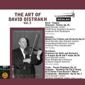 The Art of David Oistrakh, Vol. 3 by David Oistrakh