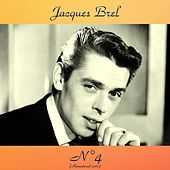 N°4 (Remastered 2017) by Jacques Brel