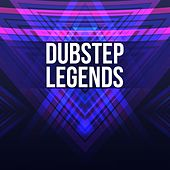 Dubstep Legends by Various Artists