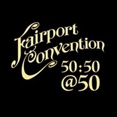 50:50@50 de Fairport Convention