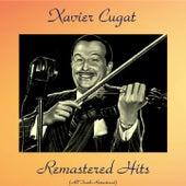 Remastered Hits (Analog Source Remaster 2017) by Xavier Cugat