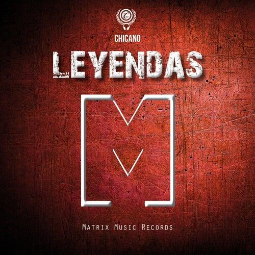 Leyendas by El Chicano
