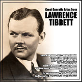 Great Operatic Arias from Lawrence Tibbett by Lawrence Tibbett