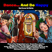 Dance…And Be Happy de Various Artists