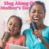 Sing Along On Mother's Day de Various Artists