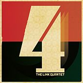 4 (Deluxe Edition) by The Link Quartet