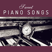 Sweet Piano Songs – Soothing Sounds of Jazz Instrumental, Mellow Jazz, Relaxed Jazz by The Jazz Instrumentals