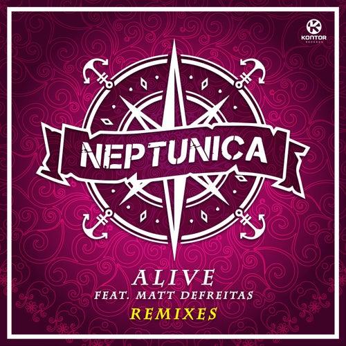 Alive (Remixes) de Neptunica