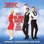 Mein Blind Date mit dem Leben (OST) von Various Artists