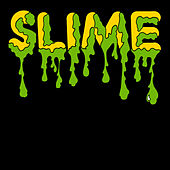 Controversial von Slime