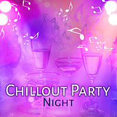 Chillout Party Night – Deep Chillout Music, Summer Party, Dance Music, Sexy Vibrations, Chill Out Lounge, Electro Music von Ibiza Chill Out