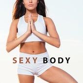 Sexy Body – Yoga Music, Deep Focus, Sensual Massage, Antistress Music, Sexy Yoga, Buddha Lounge, Quiet Mind by Yoga Music