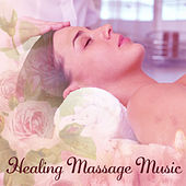 Healing Massage Music – Pure Nature Music for Relax, Music for Massage, Spa, Relaxed Body by Relaxing Spa Music