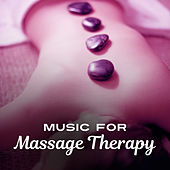 Music for Massage Therapy – Beautiful Nature Sounds for Massage, Spa, Relaxation, Peceaful Pieces of New Age de Ambient Music Therapy