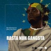 Rasta Nuh Gangsta (Deluxe) by Rory Stone Love