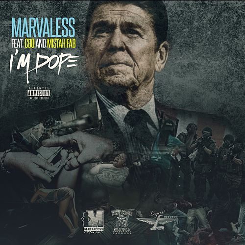 I'm Dope (feat. CBO & Mistah F.A.B.) by Marvaless