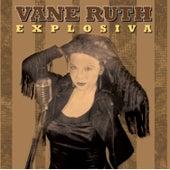 Explosiva by Vane Ruth