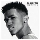 Might Cuff U by B. Smyth
