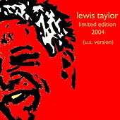Limited Edition 2004 (US Version) by Lewis Taylor