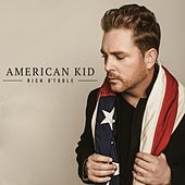 American Kid by Rich O'Toole
