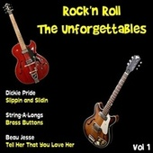 Rock'n Roll the Unforgettables, Vol. 1 by Various Artists
