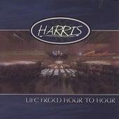 Life from Hour to Hour de Harris
