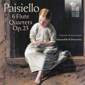 Paisiello: 6 Flute Quartets, Op. 23 by Demetrio