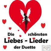 Die schönsten Liebeslieder der Duette by Various Artists