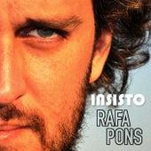 Insisto de Rafa Pons