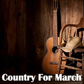 Country For March de Various Artists