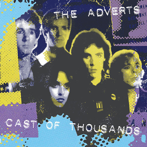 Cast Of Thousands by The Adverts