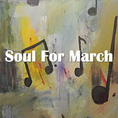 Soul For March di Various Artists