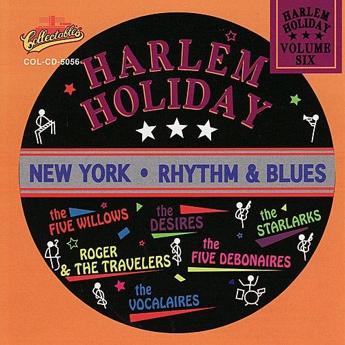 Harlem Holiday: New York Rhythm & Blues, Vol. 6 by Various Artists