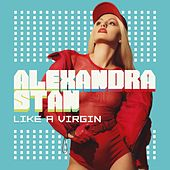Like a Virgin de Alexandra Stan