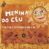 O Dia em Que o Sol Declarou-Se para a Lua: 10º Aniversário von Menina do Céu