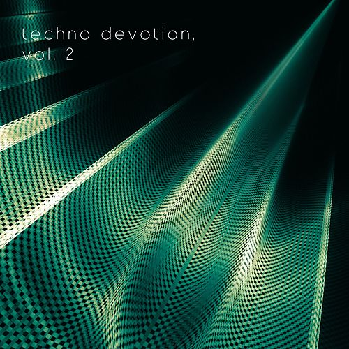 Techno Devotion, Vol. 2 by Various Artists