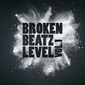 Broken Beatz Level, Vol. 1 by Various Artists